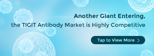 Another Giant Entering, the TIGIT Antibody Market is Highly Competitive