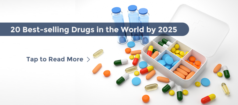20 Best-selling Drugs in the World by 2025 (copy)
